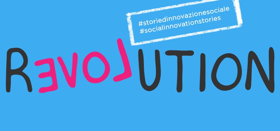 Innovazione Sociale. Cos'è e perché è così importante?